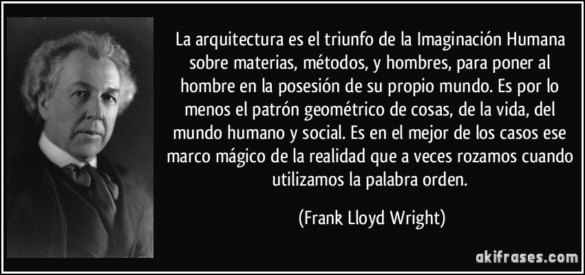 frase-la-arquitectura frank-lloyd-wright-134534